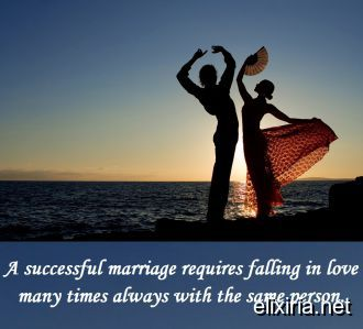 A successful marriage requires falling in love